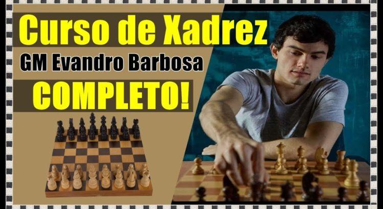curso de xadrez do gm evandro barbosa inscricoes