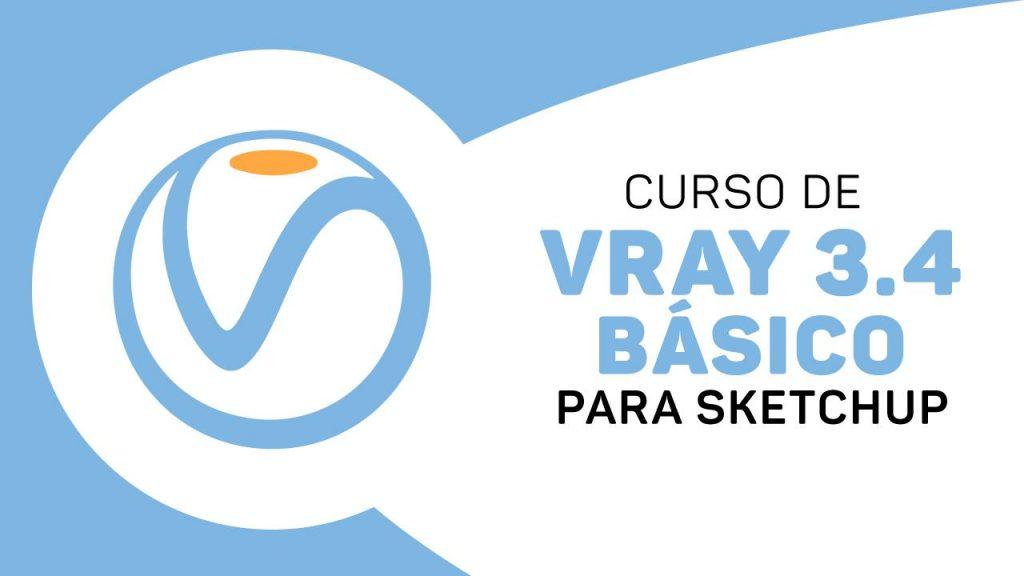 Curso V-Ray 3.4 para Sketchup