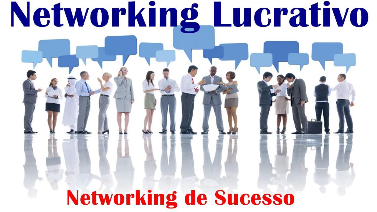 Networking Lucrativo