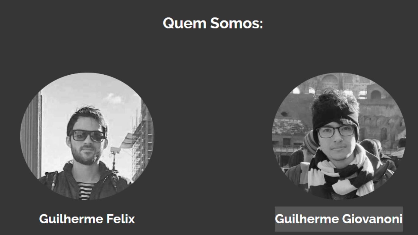 Guilherme Felix e Guilherme Giovanoni
